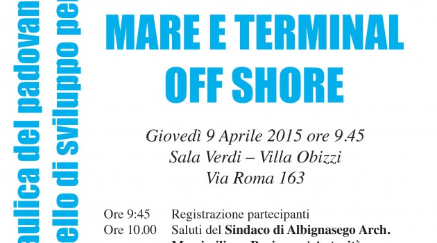 CONFERENZA SULL'IDROVIA  E TERMINAL OFF-SHORE